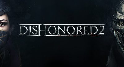 Play as Corvo or Emily for Free in Dishonored 2 Trial